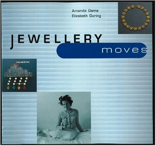 Jewellery Moves: Ornament for the 21st Century